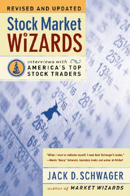 Stock Market Wizards By Schwager, Jack D.