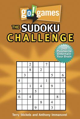 Go! Games: The Sudoku Challenge By Stickels, Terry/ Immanuvel, Anthony (CON)